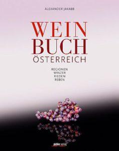 Weinbuch Österreich – alles über österreichische Weine