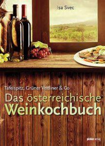 Appetit-Anreger: österreichische Schmankerln zum Wein in Wort und Bild